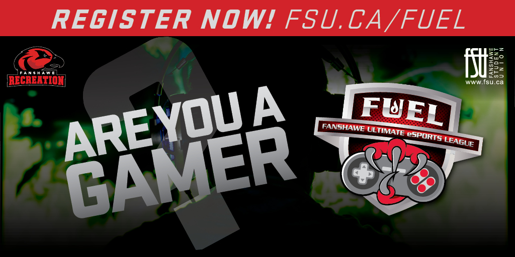 FUEL: Fanshawe Ultimate eSports League Week 2 Monday, September 18th, 2017					