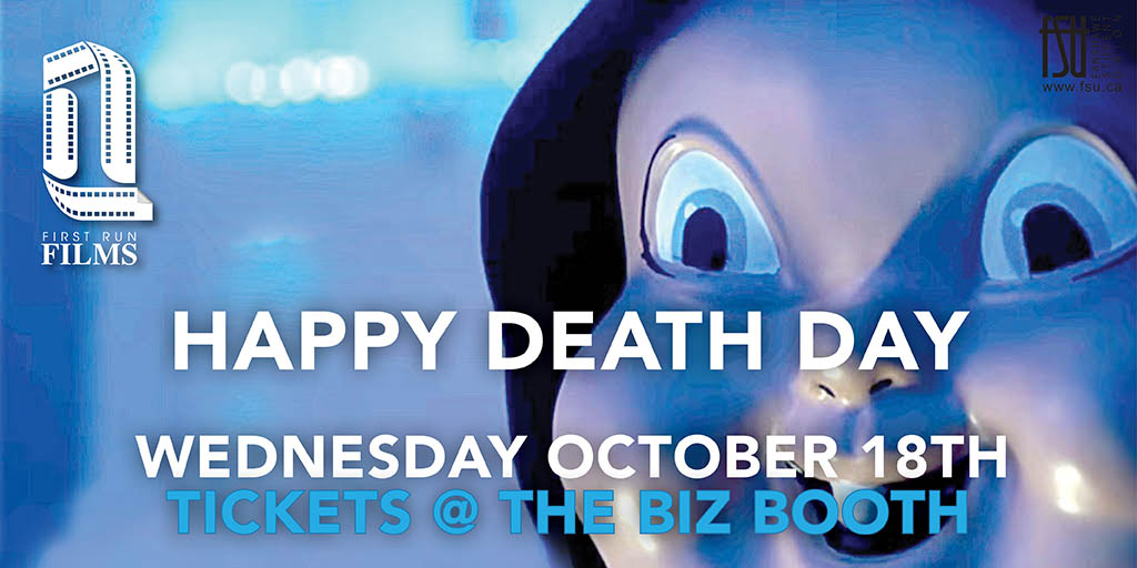 First Run Film: Happy Death Day Wednesday, October 18th, 2017					