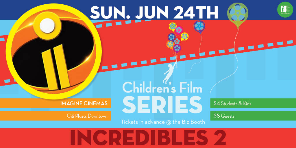 SOLD OUT - Children's Film Series: Incredibles 2 Sunday, June 24th, 2018					
