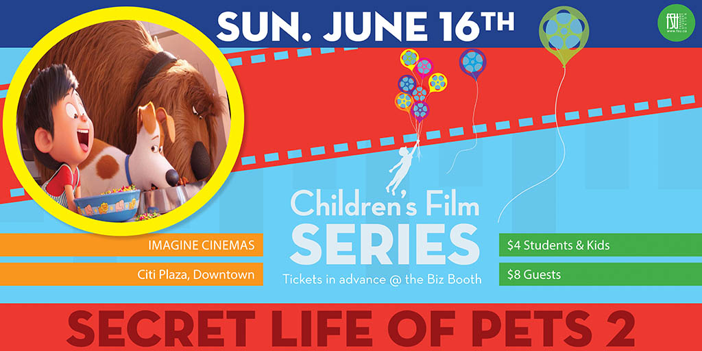 SOLD OUT - Children's Film Series: The Secret Life of Pets