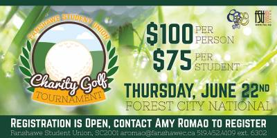 FSU Charity Golf Tournament Thursday, June 22nd, 2017 to Thursday, June 22nd, 2017 Forest City National $100 per golfer (or $75 per Fanshawe student) Open to everyone