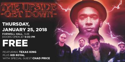 The Upside Get Down (Texas King, Chad Price and Kid Royal) Thursday, January 25th, 2018 to Friday, January 26th, 2018 Forwell Hall Free Open to all Fanshawe students