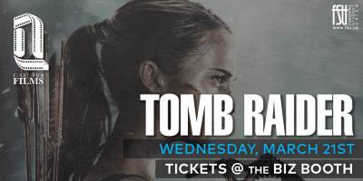 SOLD OUT: First Run Film: Tomb Raider Wednesday, March 21st, 2018 to Wednesday, March 21st, 2018 Imagine Cinemas (CITI Plaza) $4 for Fanshawe students/$6 for guests Open to everyone (ticket purchaser must be a Fanshawe student)