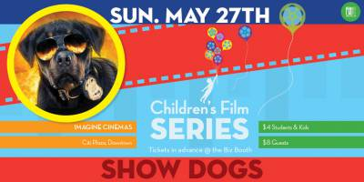 Children's Film Series: Show Dogs