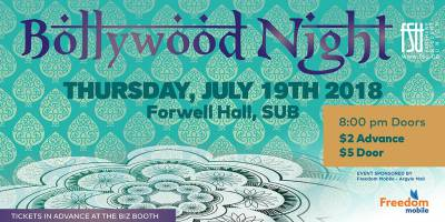 Bollywood Night Thursday, July 19th, 2018 to Friday, July 20th, 2018 Forwell Hall $2 in advance, $5 at the door All-ages with valid Fanshawe student card/19+ without
