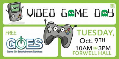 Video Game DayTuesday, October 9th, 2018