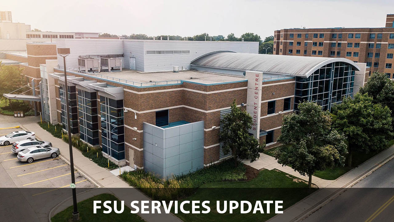 FSU services update with Student Centre in the background.