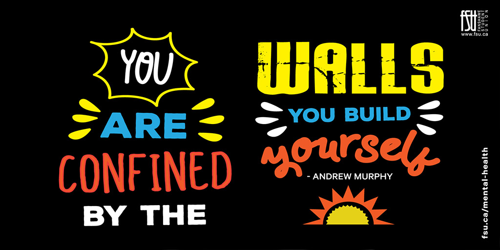 You are confined by the walls you build yourself - Andrew Murphy