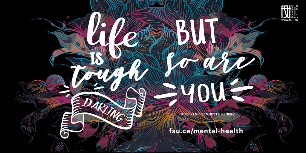 Life is tough darling, but so are you - Stephanie Bennette Henery
